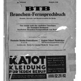 Amtliches Fernsprechbuch für den Bezirk der Reichspostdirektion Berlin (1940) / hrsg. von d. Reichspostdirektion Berlin. Branchen-Fernsprechbuch