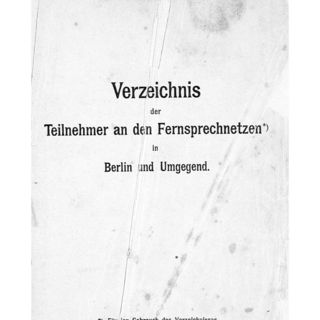 Verzeichnis der Teilnehmer an den Fernsprechnetzen in Berlin und Umgegend. Jahrgang 1908.